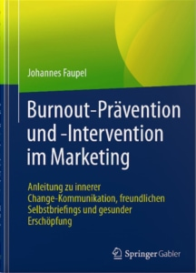 Gastbeitrag in Burnout-Prävention und -Intervention, Johannes Faupel 2020, Springer Gabler